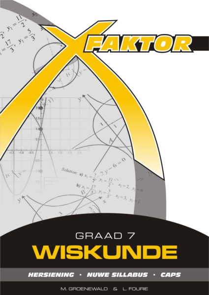 Wiskunde Graad 8 Studiegids (CAPS) | X-Factor Math Study Guides